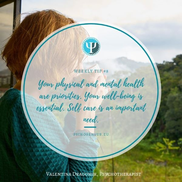 Your physical and mental health are priorities. Your well-being is essential. Self care is an important need.